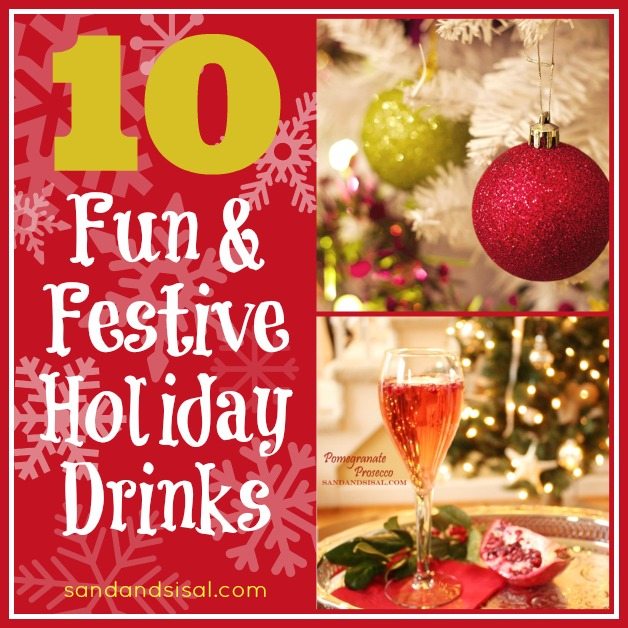 10 Fun and Festive Holiday Drinks