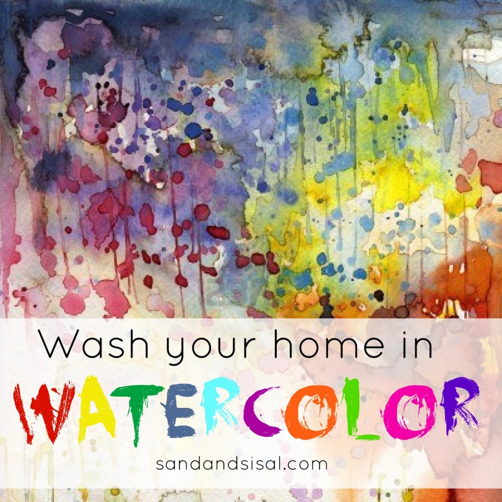 Wash your home in watercolor - www.sandandsisal.com