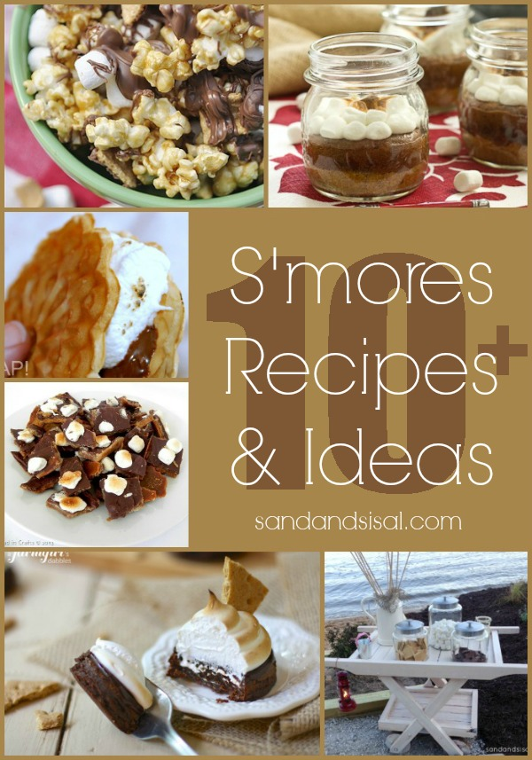 10+ S'mores Recipes and Ideas