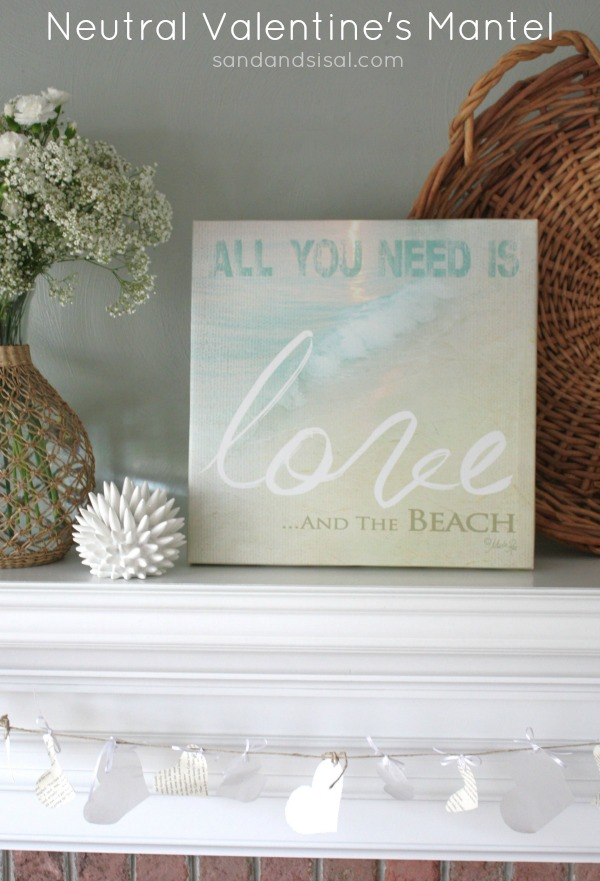 Neutral Valentine's Mantel -