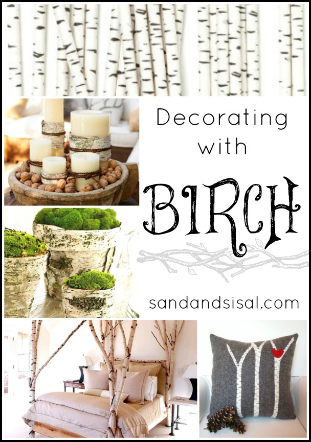 Decorating With Birch