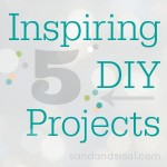 5 Inspiring DIY Projects