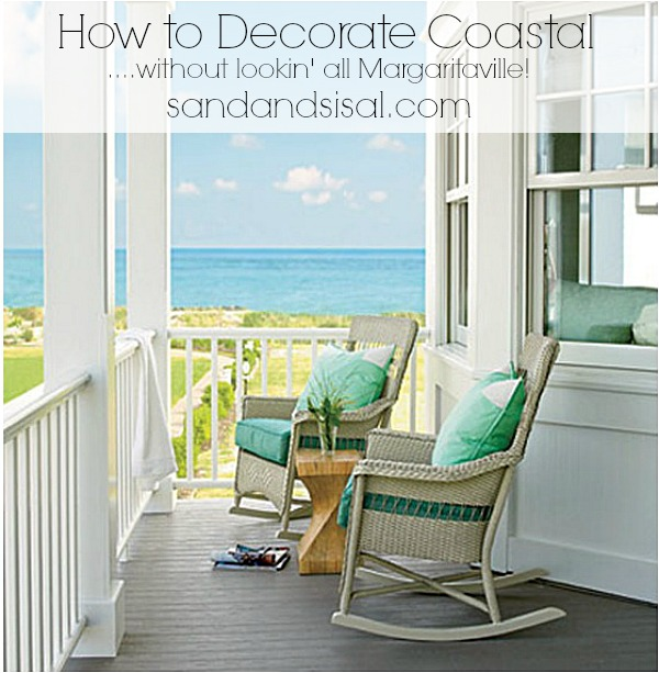 How to Decorate Coastal (without lookin\' all Margaritaville!) - Sand ...