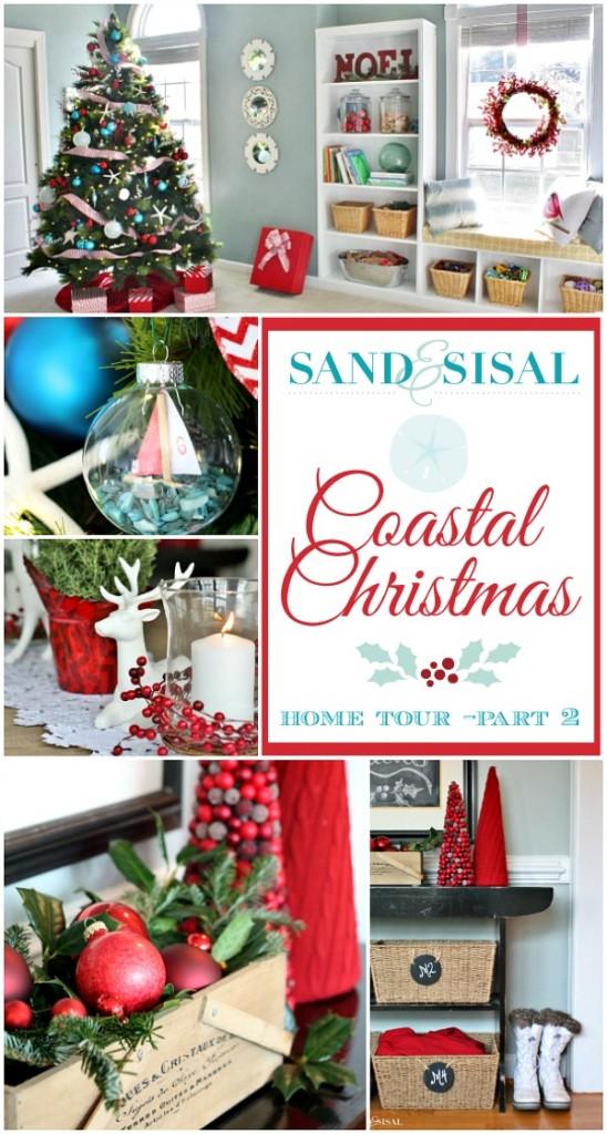 Coastal Christmas Home Tour Part 1 Sand And Sisal