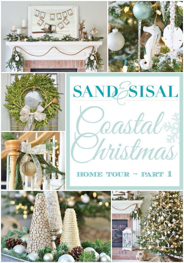 Sand and Sisal's Coastal Christmas Home Tour - part 1