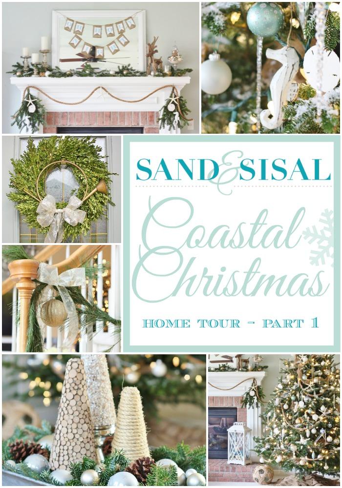 Sand and Sisal's Coastal Christmas Home Tour - part 1