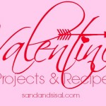 Valentine Projects + Recipe Gallery