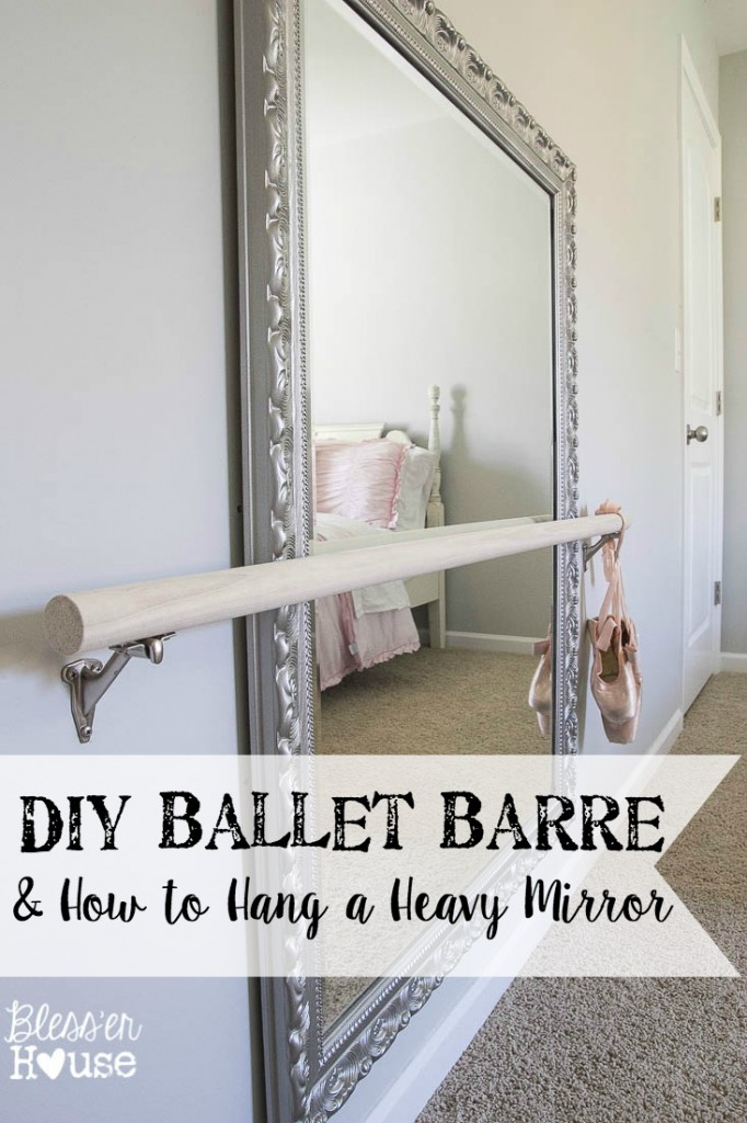 DIY-Ballet-Barre-and-How-to-Hang-a-Heavy-Mirror