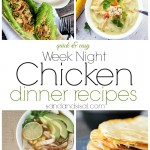 Quick and Easy Week Night Chicken Dinner Recipes