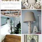 Easy and Inexpensive Rustic Decor Projects