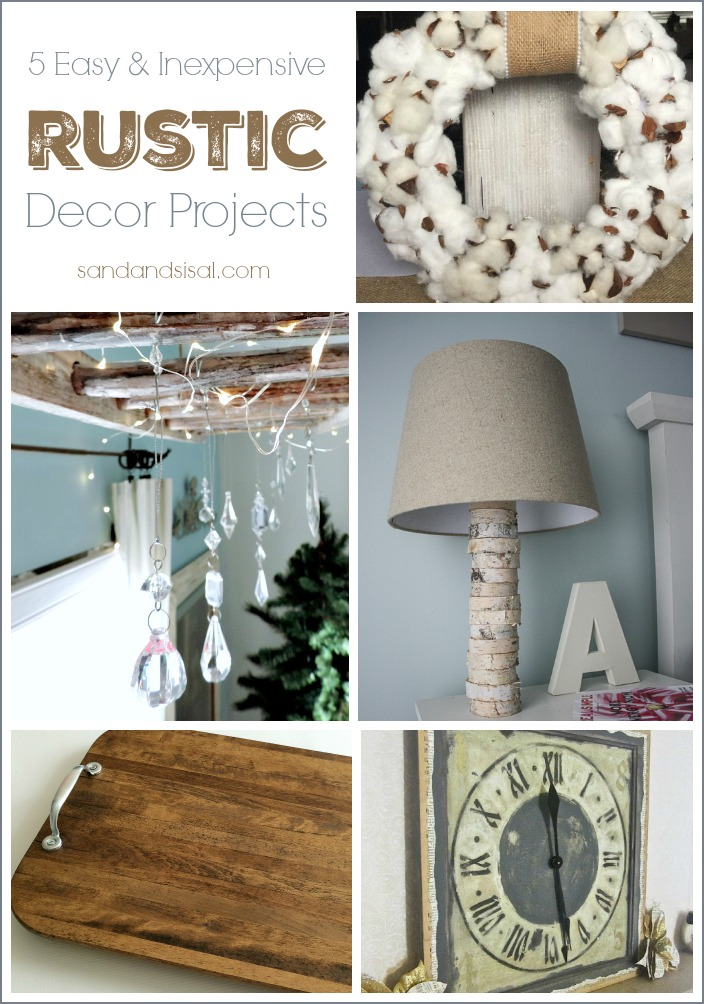 5 Easy and Inexpensive Rustic Decor Projects