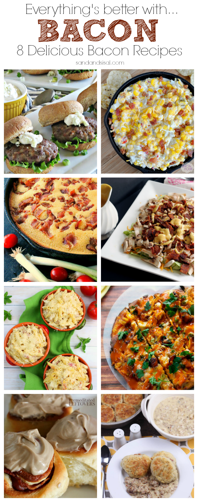 Everything is better with bacon! 8 delicious recipes with bacon that you will want to try! YUM!