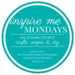 Inspire Me Monday {103}