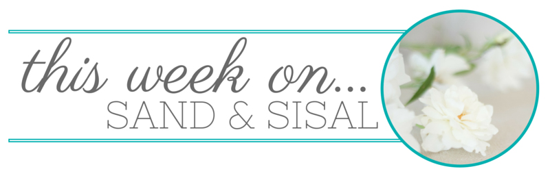 This week on sand and sisal