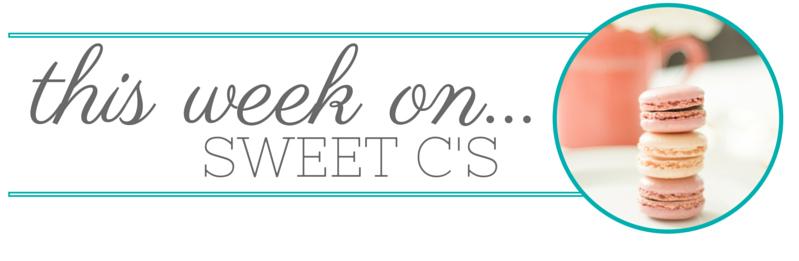This week on Sweet C's Design