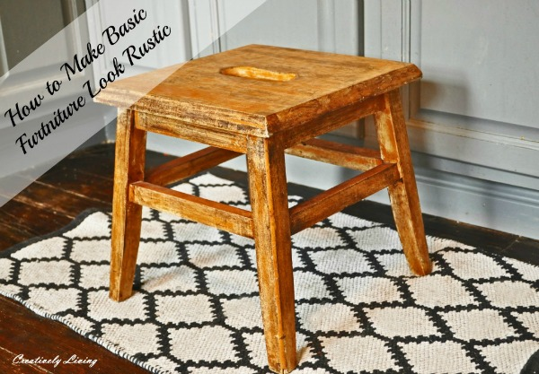 How-to-Make-Your-Basic-Furniture-Look-Rustic-Quickly