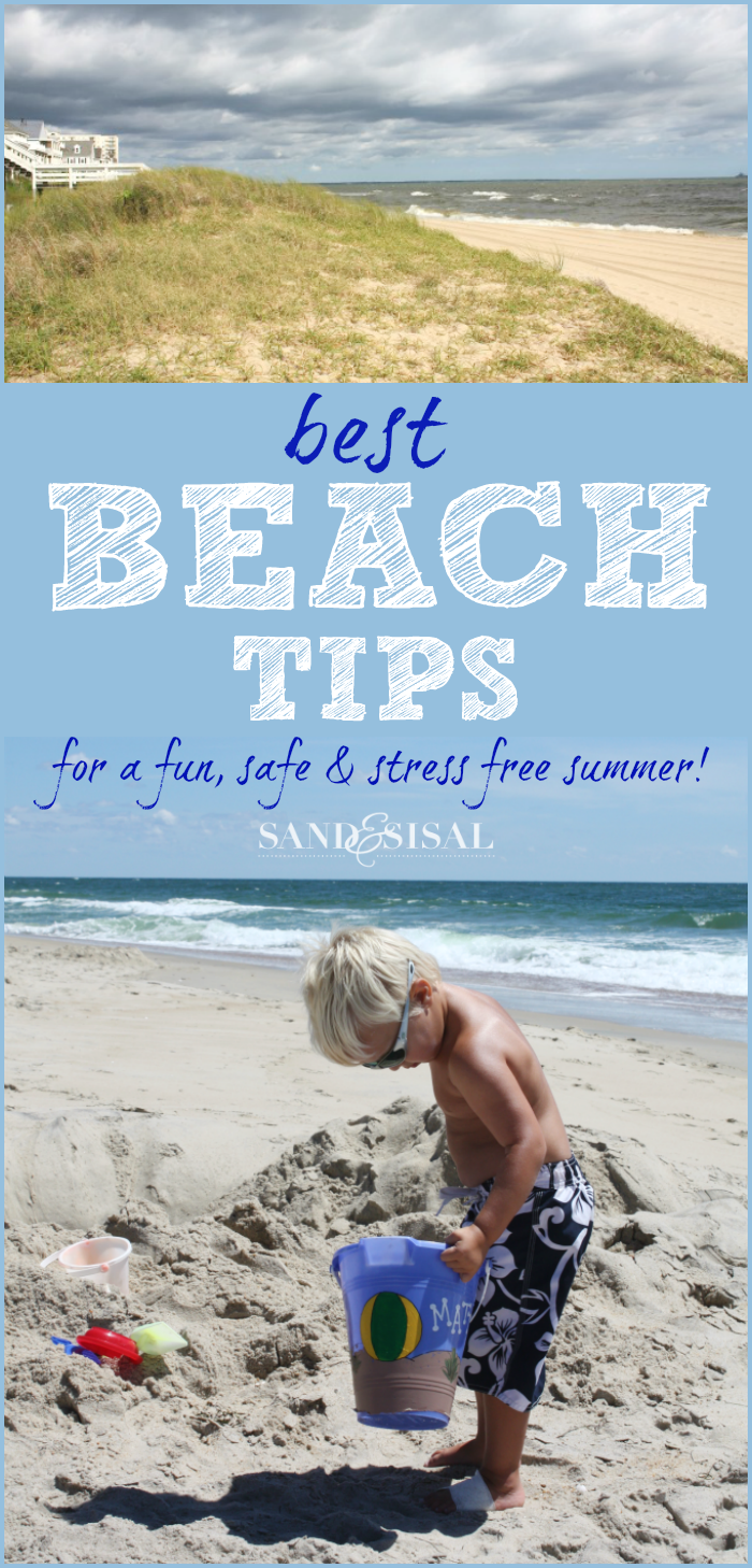 Best Beach Tips for a fun, safe and stress free summer