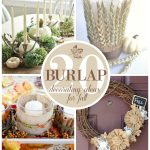 20 Beautiful Burlap Fall Decorating Ideas